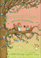 Cover image for Better together. bk. 3 : Heartwood Hotel series
