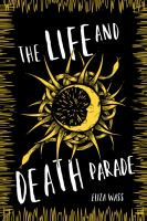 Cover image for The life and death parade