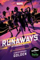 Imagen de portada para Runaways : an original novel