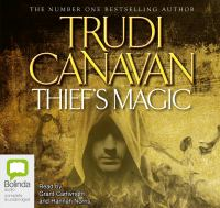 Cover image for The thief's magic. bk. 1 [sound recording CD] : Millenium's rule trilogy