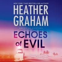 Imagen de portada para Echoes of evil Krewe of Hunters Series, Book 26.