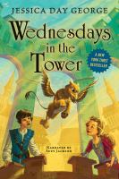 Cover image for Wednesdays in the tower. bk. 2 [sound recording CD] : Castle Glower series