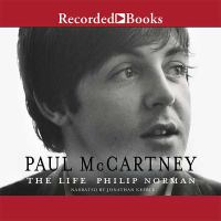 Cover image for Paul McCartney [sound recording CD] : the life
