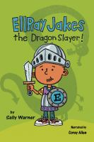 Cover image for Ellray jakes the dragon slayer!