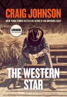 Cover image for The western star. bk. 14 [sound recording CD] : Walt Longmire series