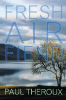 Cover image for Fresh air fiend