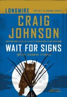 Cover image for Wait for signs. bk. 10.5 twelve Longmire stories : Walt Longmire mystery series