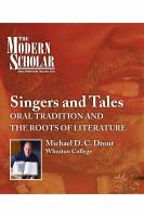 Cover image for Singers and tales [sound recording CD] : oral traditions and the roots of literature