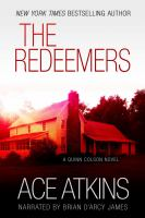 Cover image for The redeemers. bk. 5 Quinn Colson series