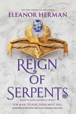 Imagen de portada para Reign of serpents. bk. 3 [sound recording CD] : Blood of gods and royals series