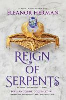 Cover image for Reign of serpents. bk. 3 [sound recording CD] : Blood of gods and royals series
