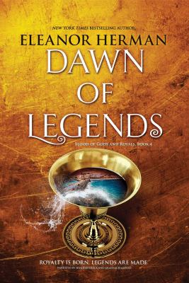 Cover image for Dawn of legends. bk. 4 [sound recording CD] : Blood of gods and royals series