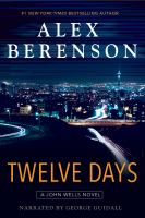 Cover image for Twelve days. bk. 9 John Wells series