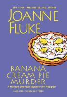 Cover image for Banana cream pie murder. bk. 21 [sound recording CD] : Hannah Swensen series