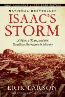 Cover image for Isaac's storm a man, a time, and the deadliest hurricane in history