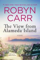 Cover image for The view from Alameda Island [sound recording CD] : a novel