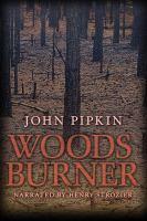 Imagen de portada para Woodsburner a novel