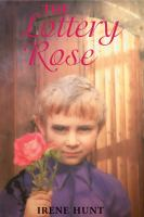 Cover image for The lottery rose