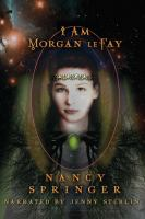 Cover image for I am morgan le fay