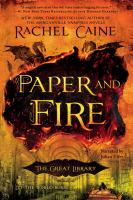 Cover image for Paper and fire. bk. 2 [sound recording CD] : Great Library series