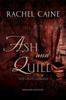 Cover image for Ash and quill. bk. 3 [sound recording CD] : Great Library series