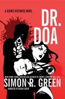 Imagen de portada para Dr. DOA. bk. 10 [sound recording CD] : Secret Histories series