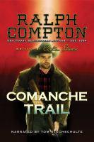 Cover image for Ralph compton comanche trail