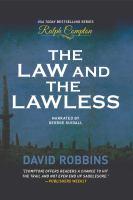 Imagen de portada para The law and the lawless a Ralph Compton novel
