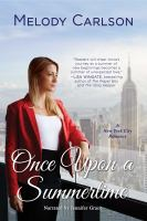 Cover image for Once upon a summertime a new york city romance