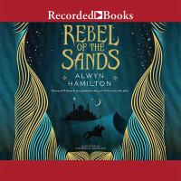 Imagen de portada para Rebel of the sands. bk. 1 Rebel of the sands series