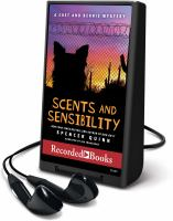 Cover image for Scents and sensibility. bk. 8 Chet and Bernie mystery series