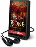 Cover image for Ink and bone. bk. 1 [Playaway] : Great Library series