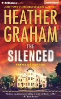 Cover image for The silenced. bk. 15 Krewe of hunters series