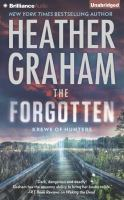 Cover image for The forgotten. bk. 16 [sound recording CD] : Krewe of hunters series