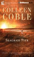 Cover image for Seagrass pier. bk. 3 [sound recording CD] : Hope Beach series