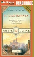 Cover image for Arthur and George [sound recording CD] : a novel