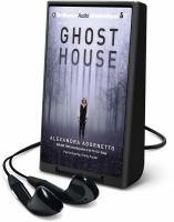 Imagen de portada para Ghost house. bk. 1 [Playaway] : Ghost house saga