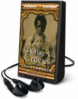 Cover image for Yellow crocus [Playaway] : a novel