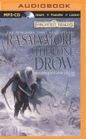 Cover image for The lone drow. bk. 2 [sound recording MP3] : Forgotten realms. Hunter's blades series