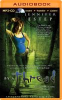Cover image for By a thread. bk. 6 [sound recording MP3] : Elemental assassin series