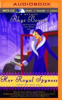 Imagen de portada para Her royal spyness. bk. 1 Royal spyness mystery series