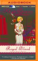 Imagen de portada para Royal blood. bk. 4 Royal spyness mystery series