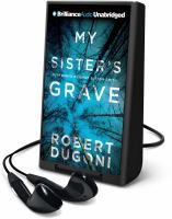 Cover image for My sister's grave. bk. 1 [Playaway] : Tracy Crosswhite series