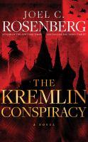 Cover image for The Kremlin conspiracy [sound recording CD] : a novel