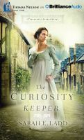 Cover image for The curiosity keeper. bk. 1 [sound recording CD] : Treasures of Surry series