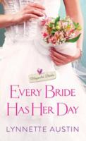 Cover image for Every bride has her day Magnolia Brides Series, Book 2.