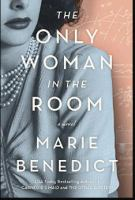 Cover image for The only woman in the room A Novel.