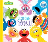 Cover image for Just one you! [board book]