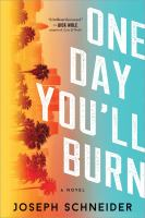 Cover image for One day you'll burn. bk. 1 : Tully Jarsdel series
