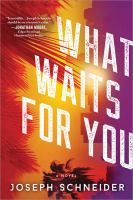 Imagen de portada para What waits for you : a novel : Tully jarsdel mystery series